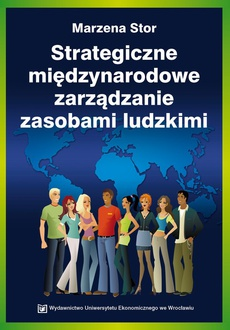 Strategiczne międzynarodowe zarządzanie zasobami ludzkimi