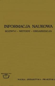 Informacja naukowa: rozwój, metody, organizacja