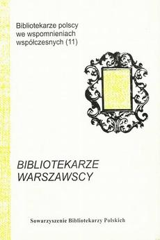 Bibliotekarze warszawscy zmarli w latach 1997-2007