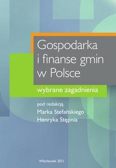 Gospodarka i finanse gmin w Polsce. Wybrane zagadnienia