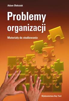 Problemy organizacji - materiały do studiowania