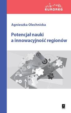 Potencjał nauki a innowacyjność regionów