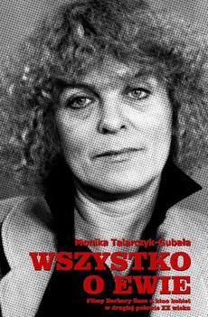 Wszystko o Ewie. Filmy Barbary Sass a kino kobiet w drugiej połowie XX wieku