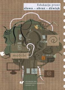 Edukacja przez słowo - obraz - dźwięk - 08 Motoryczno-sensoryczne wspieranie rozwoju dzieci we wczesnym dzieciństwie