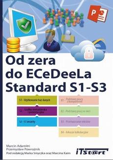 Od zera do ECeDeeLa Standard. S1-S3