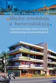 Między ortodoksją a heterodoksją