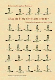 Skąd się bierze lekcja polskiego?