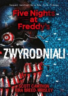 Zwyrodniali. Five Nights at Freddy's 2
