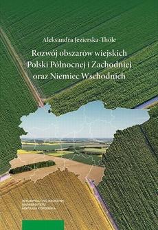 Rozwój obszarów wiejskich Polski Północnej i Zachodniej oraz Niemiec Wschodnich