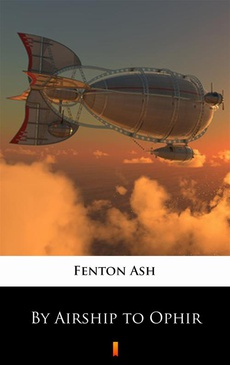 By Airship to Ophir