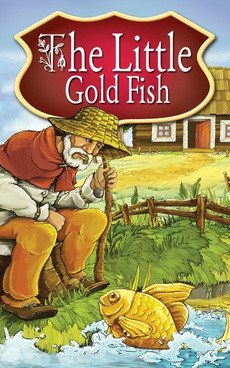 The Little Gold Fish. Fairy Tales
