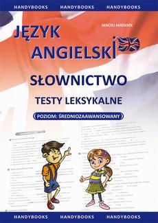 Język angielski - Słownictwo - Testy leksykalne