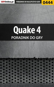 Quake 4 - poradnik do gry