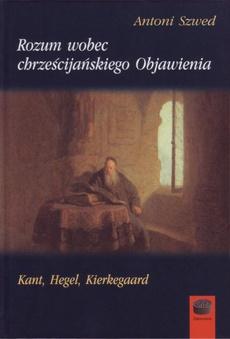 Rozum wobec chrześcijańskiego Objawienia
