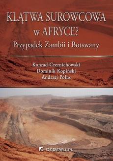 Klątwa surowcowa w Afryce? Przypadek Zambii i Botswany