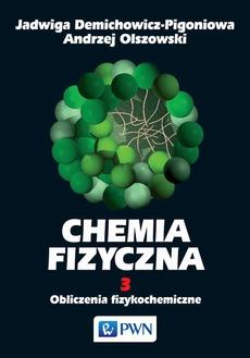 Chemia fizyczna. Tom 3