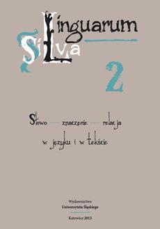 Linguarum Silva. T. 2: Słowo - znaczenie - relacja w języku i w tekście - 12 Varia