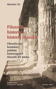 Filozofia - historia - historia filozofii - 03 Bogumił Jasinowski — historia filozofii w poszukiwaniu filozofii prawdziwej