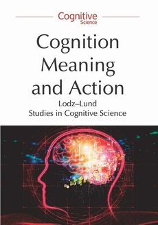 Cognition, Meaning and Action