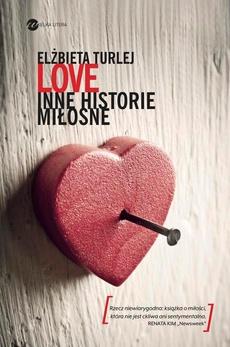 LOVE inne historie miłosne