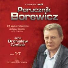 Porucznik Borewicz - 24 godziny śledztwa i inne nowele kryminalne (Tom 1-7)