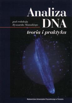 Analiza DNA. Teoria i praktyka