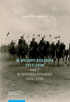 W Wojsku Polskim 1917-1938, t.2: W Wojsku Polskim 1920-1930