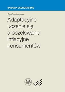 Adaptacyjne uczenie się a oczekiwania inflacyjne konsumentów