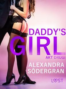 Daddy's Girl: akt drugi - opowiadanie erotyczne