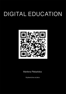 DIGITAL EDUCATION. How to educate competences of the future
