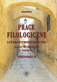 Prace Filologiczne. Literaturoznawstwo numer 9 (12): 2019 część 2