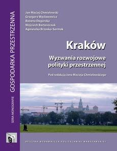 Kraków. Wyzwania rozwojowe polityki przestrzennej