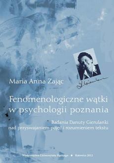 Fenomenologiczne wątki w psychologii poznania - 03 Rozdz. 2, cz. 1. Badania...: Geneza badań nad rozumieniem tekstu, ich problematyka...; W kierunku fenomenologicznej koncepcji rozumienia tekstu jako tworu językowego
