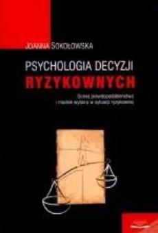 Psychologia decyzji ryzykownych