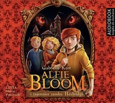 Alfie Bloom i tajemnice zamku Hexbridge