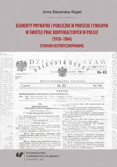 Elementy prywatne i publiczne w procesie cywilnym w świetle prac kodyfikacyjnych w Polsce (1918–1964) - 10 Zakończenie; Bibliografia