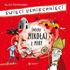 Święty Mikołaj z Miry Audiobook mp3