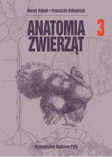 Anatomia zwierząt, t. 3