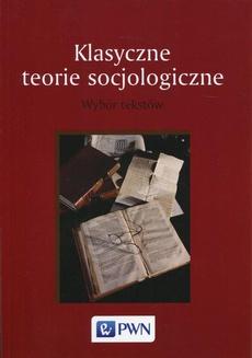 Klasyczne teorie socjologiczne