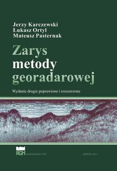 Zarys metody georadarowej. Wydanie 2 poprawione i rozszerzone