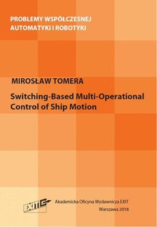 Switching-Based Multi-Operational Control of Ship Motion