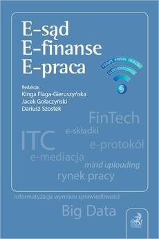 E-sąd. E-finanse. E-praca