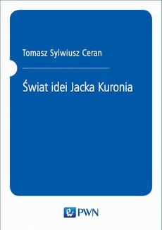Świat idei Jacka Kuronia