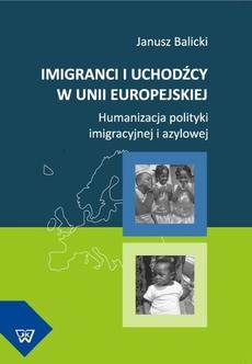 Imigranci i uchodźcy w Unii Europejskiej