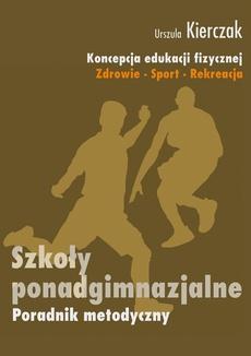 Koncepcja wychowania fizycznego dla wszystkich etapów edukacji Zdrowie-Sport-Rekreacja