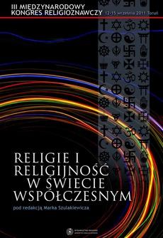 Religie i religijność w świecie współczesnym