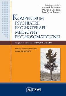Kompendium psychiatrii, psychoterapii, medycyny psychosomatycznej