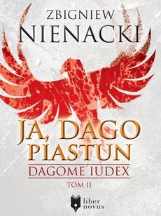 Ja, Dago Piastun