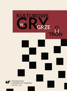 """Kulturowe gry w """"Grze o tron"""" - 07 Bibliografia"""