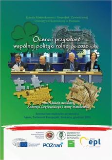 Ocena i przyszłość wspólnej polityki rolnej po 2020 roku